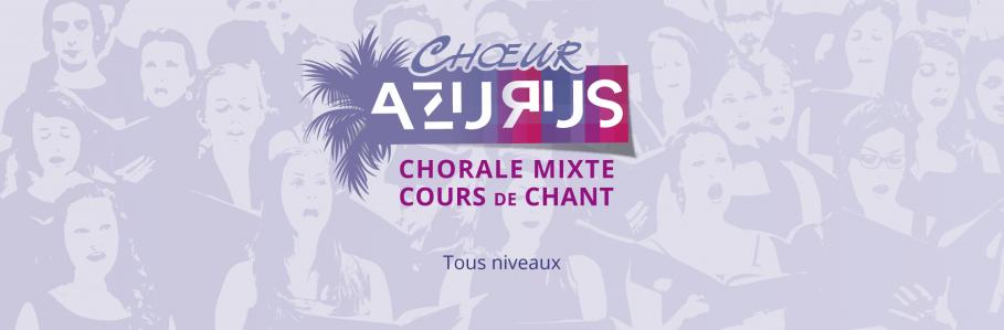 Bienvenue sur le site de l'association Chœur Azurus, Chant Chorale mixte et cours de chant, dans la région de Nice
